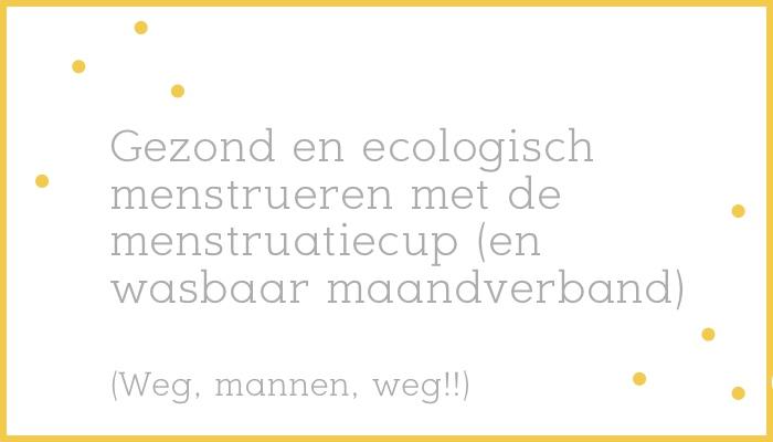 menstruatiecup-wasbaar-maandverband-menstrueren-ecologisch-gezond