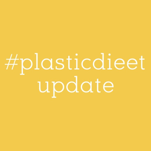 plasticdieet update